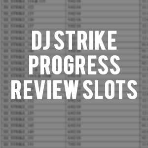 DJ_STRIKE REVIEW SLOTS